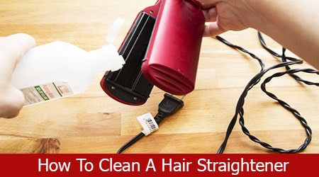 how to clean the hair straightener