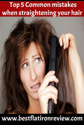 Top 5 Common mistakes when straightening your hair